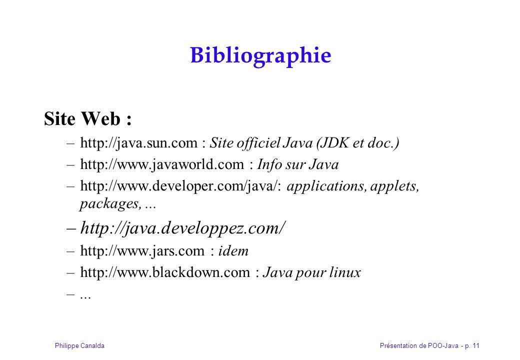 Bibliographie Site Web : http://java.developpez.com/