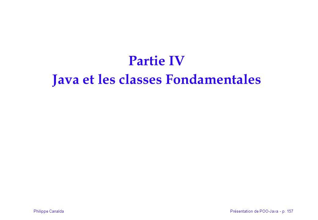 Partie IV Java et les classes Fondamentales