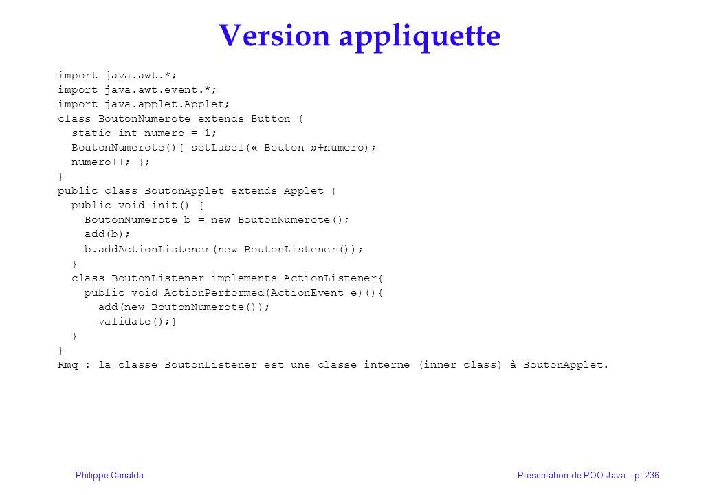 Version appliquette import java.awt.*; import java.awt.event.*;