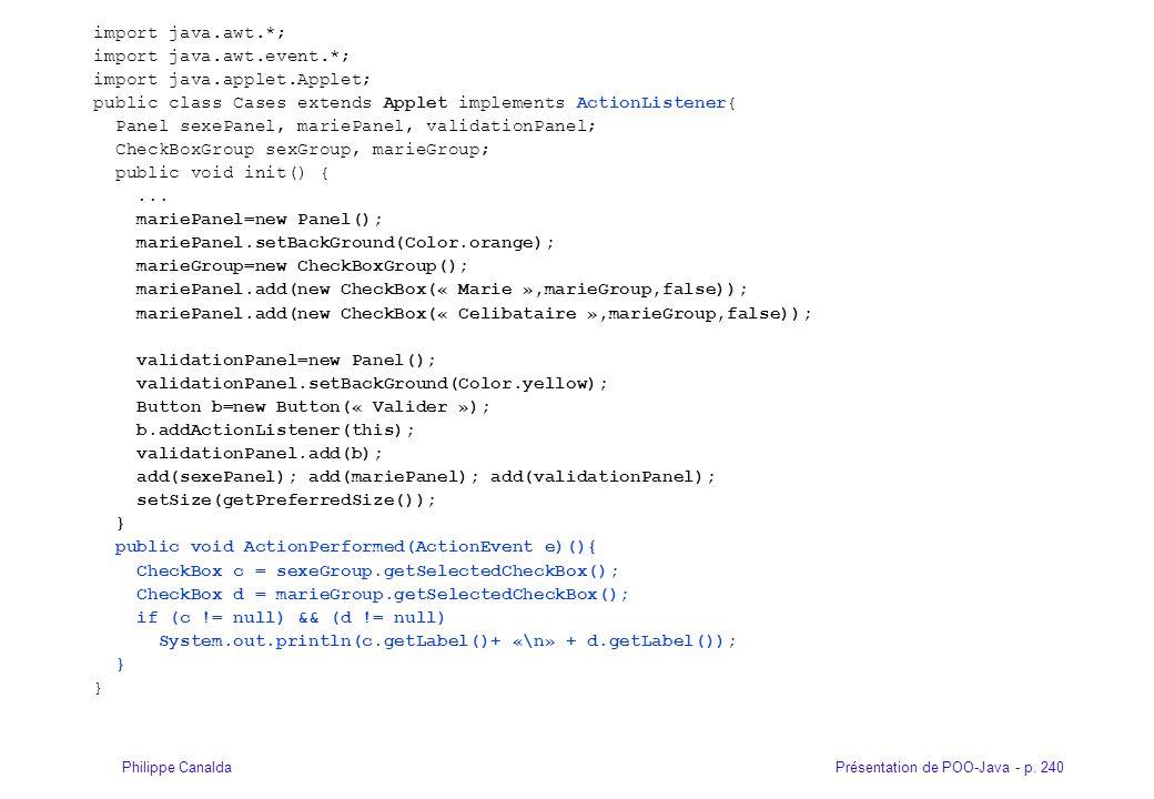 import java.awt.*; import java.awt.event.*; import java.applet.Applet; public class Cases extends Applet implements ActionListener{