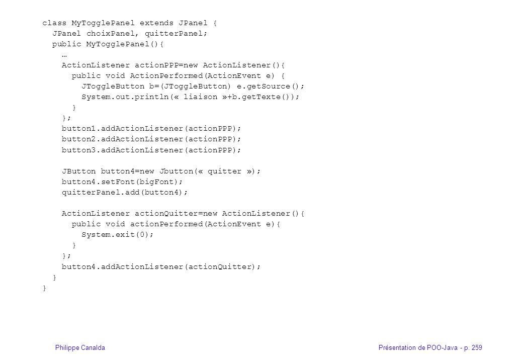 class MyTogglePanel extends JPanel {