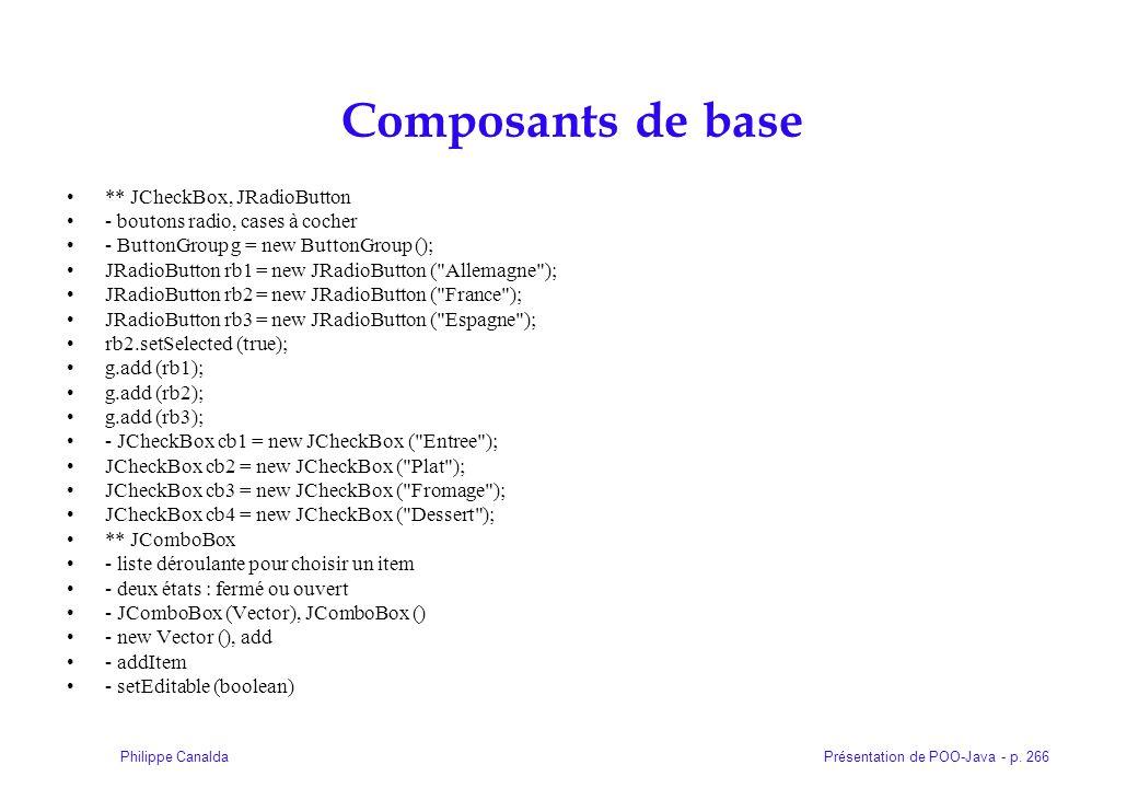 Composants de base ** JCheckBox, JRadioButton