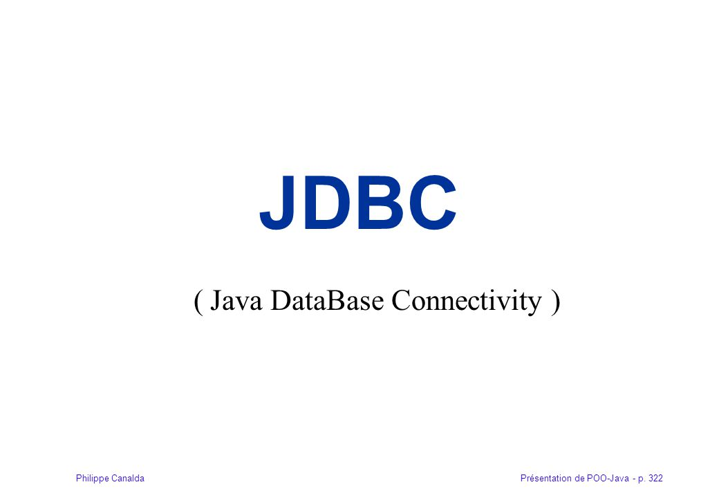 ( Java DataBase Connectivity )