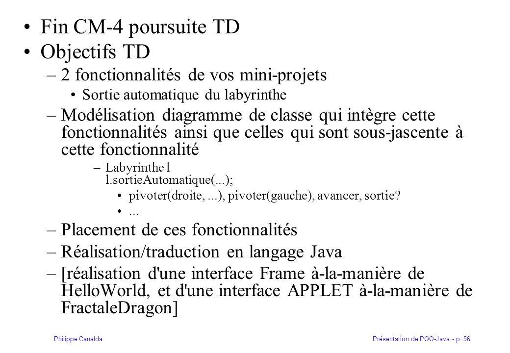 Fin CM-4 poursuite TD Objectifs TD