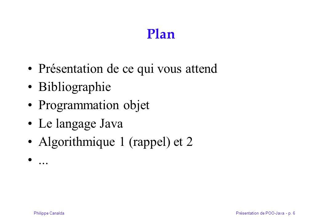 Plan Présentation de ce qui vous attend Bibliographie