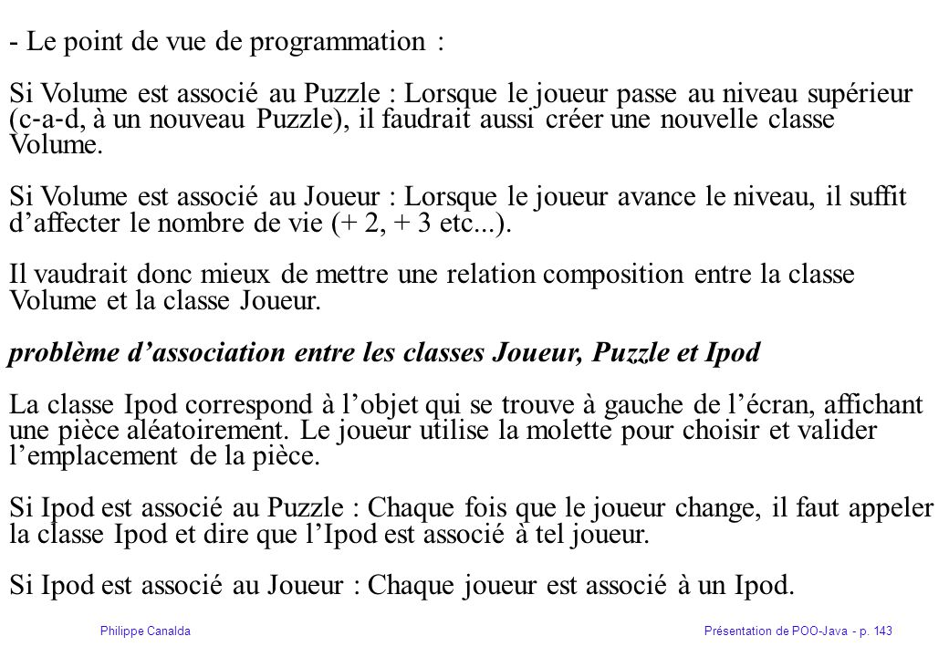 - Le point de vue de programmation :