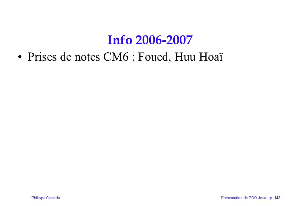 Info 2006-2007 Prises de notes CM6 : Foued, Huu Hoaï