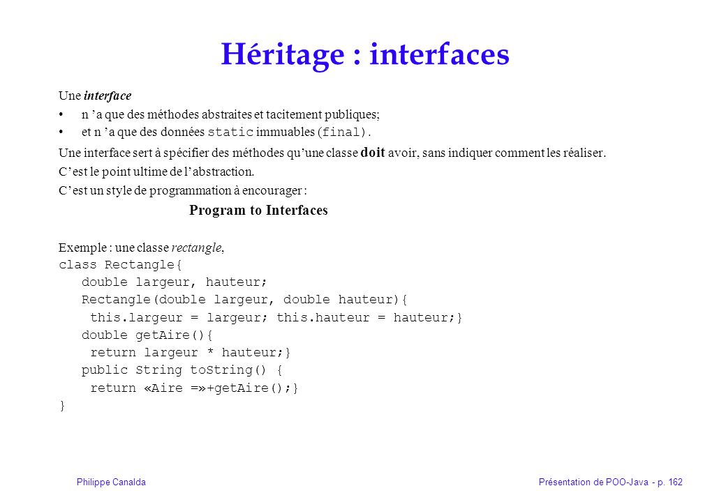 Héritage : interfaces Une interface