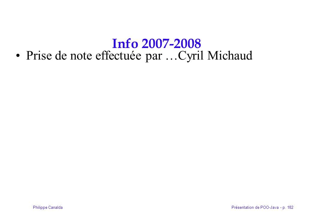 Info 2007-2008 Prise de note effectuée par …Cyril Michaud