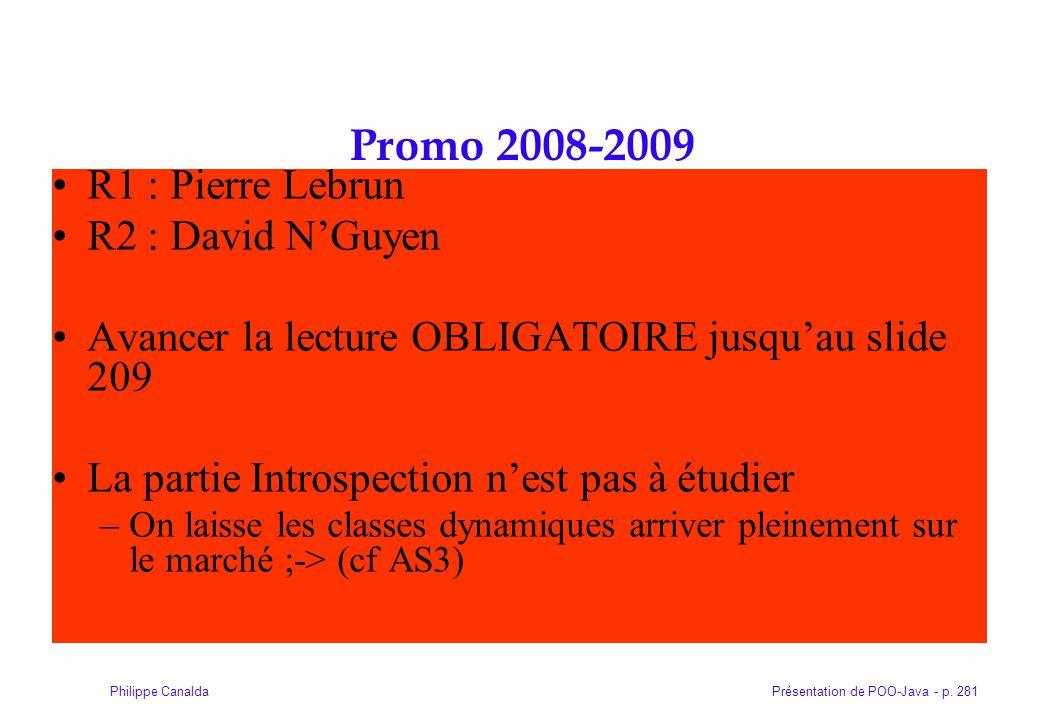 Promo 2008-2009 R1 : Pierre Lebrun R2 : David N'Guyen