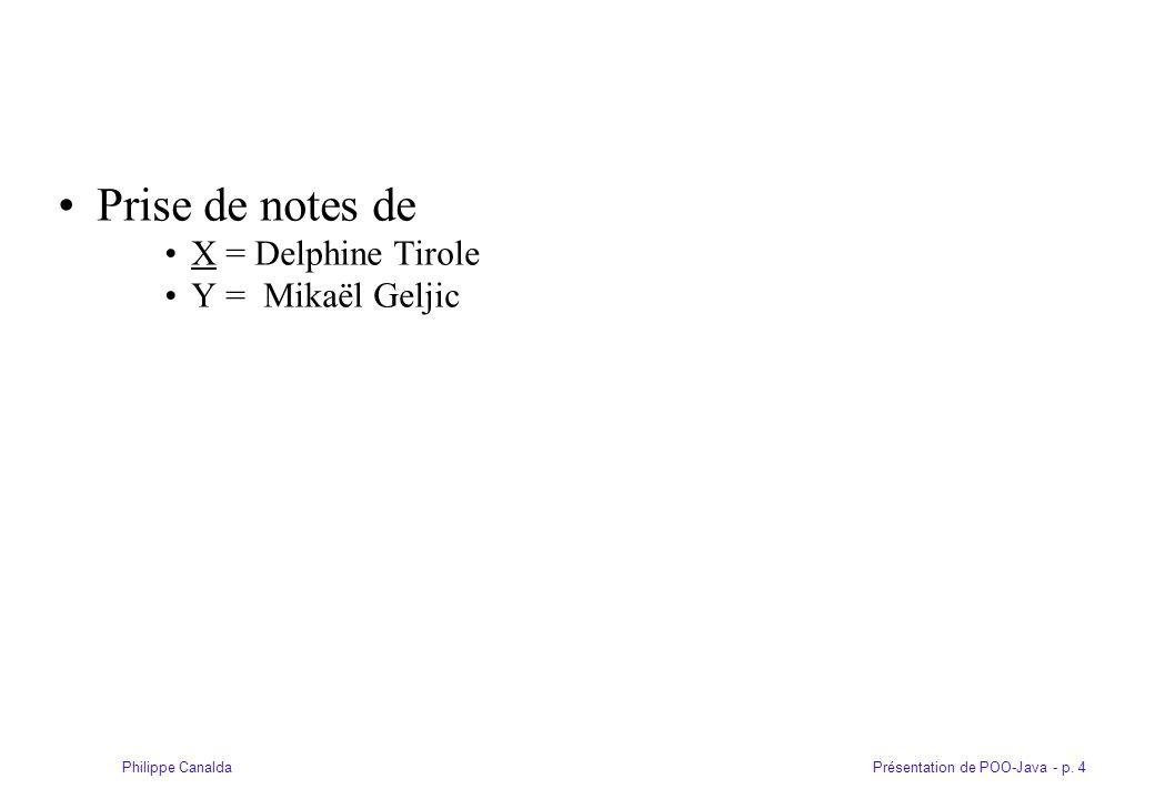 Prise de notes de X = Delphine Tirole Y = Mikaël Geljic
