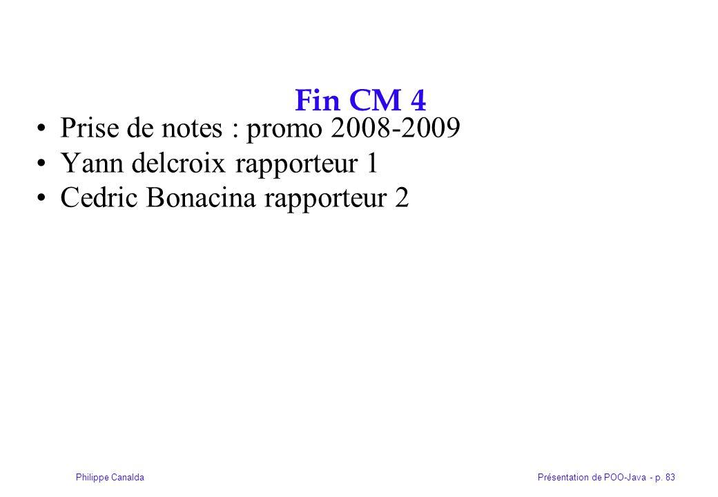 Fin CM 4 Prise de notes : promo 2008-2009 Yann delcroix rapporteur 1
