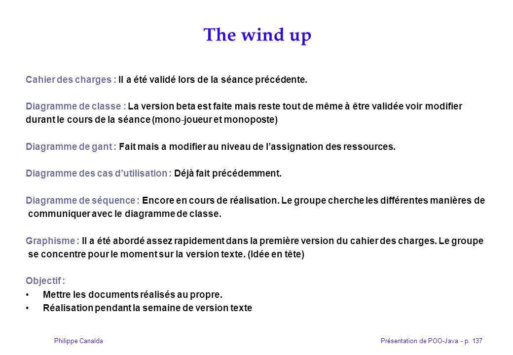 The wind up Cahier des charges : Il a été validé lors de la séance précédente.