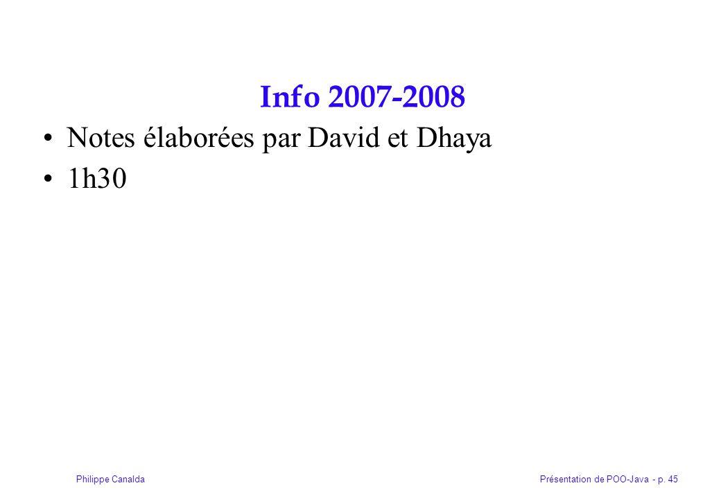 Info 2007-2008 Notes élaborées par David et Dhaya 1h30