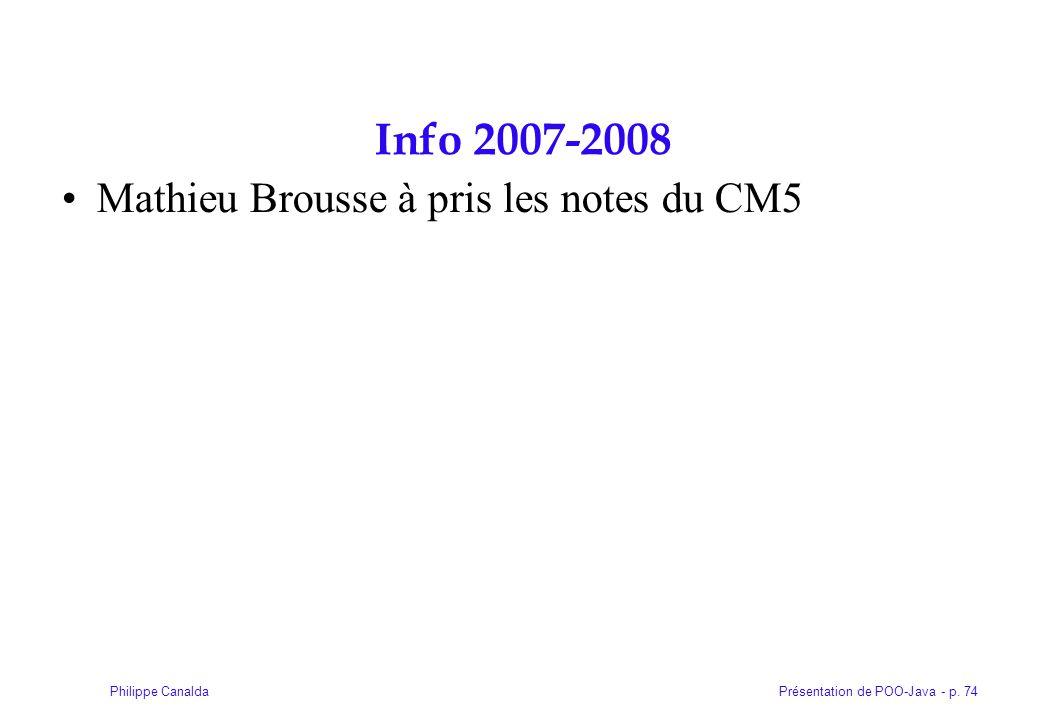 Info 2007-2008 Mathieu Brousse à pris les notes du CM5