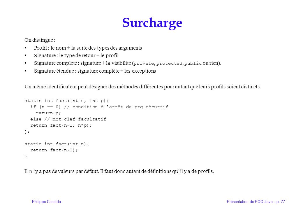 Surcharge On distingue :