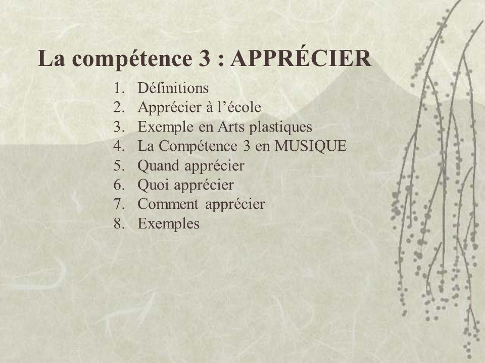 La compétence 3 : APPRÉCIER