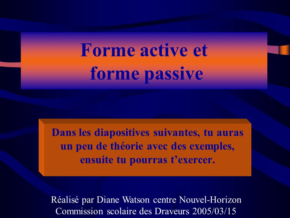 Forme active et forme passive