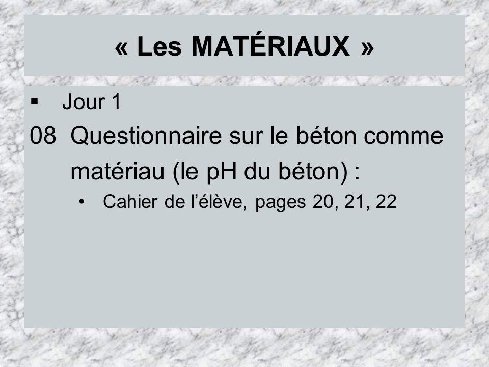 « Les MATÉRIAUX » 08 Questionnaire sur le béton comme