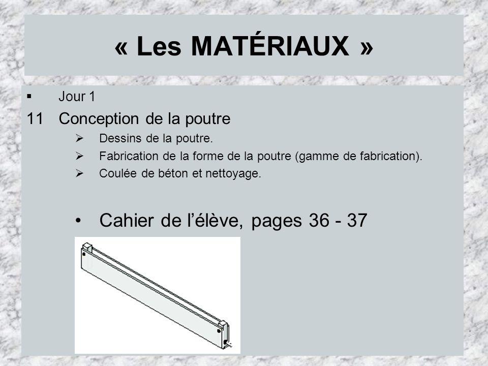 « Les MATÉRIAUX » Cahier de l'élève, pages 36 - 37