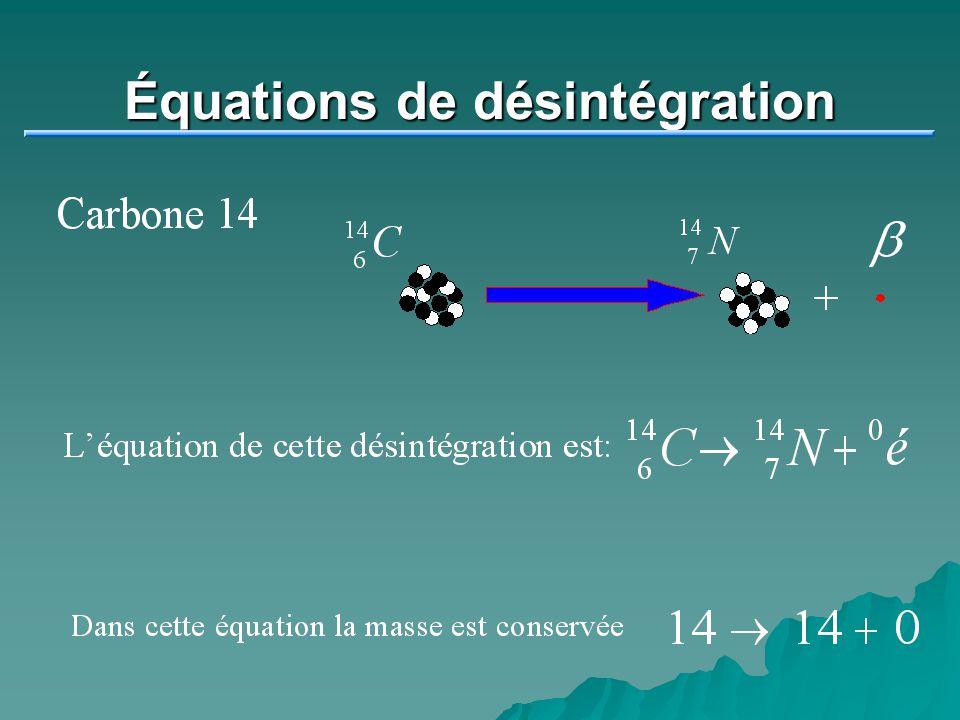 Équations de désintégration