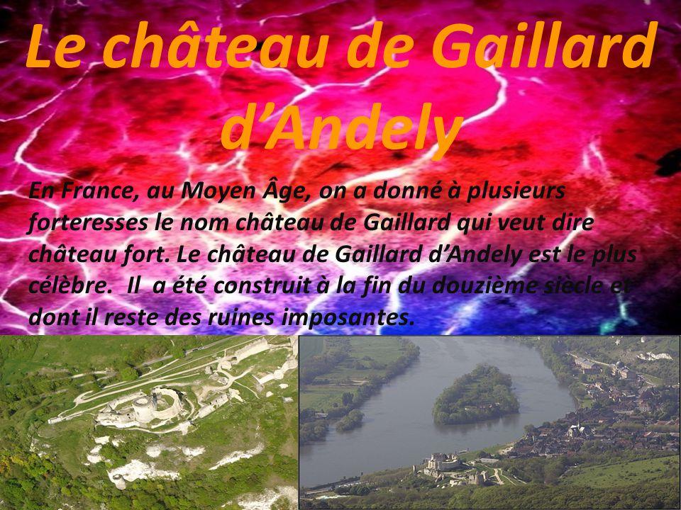 Le château de Gaillard d'Andely