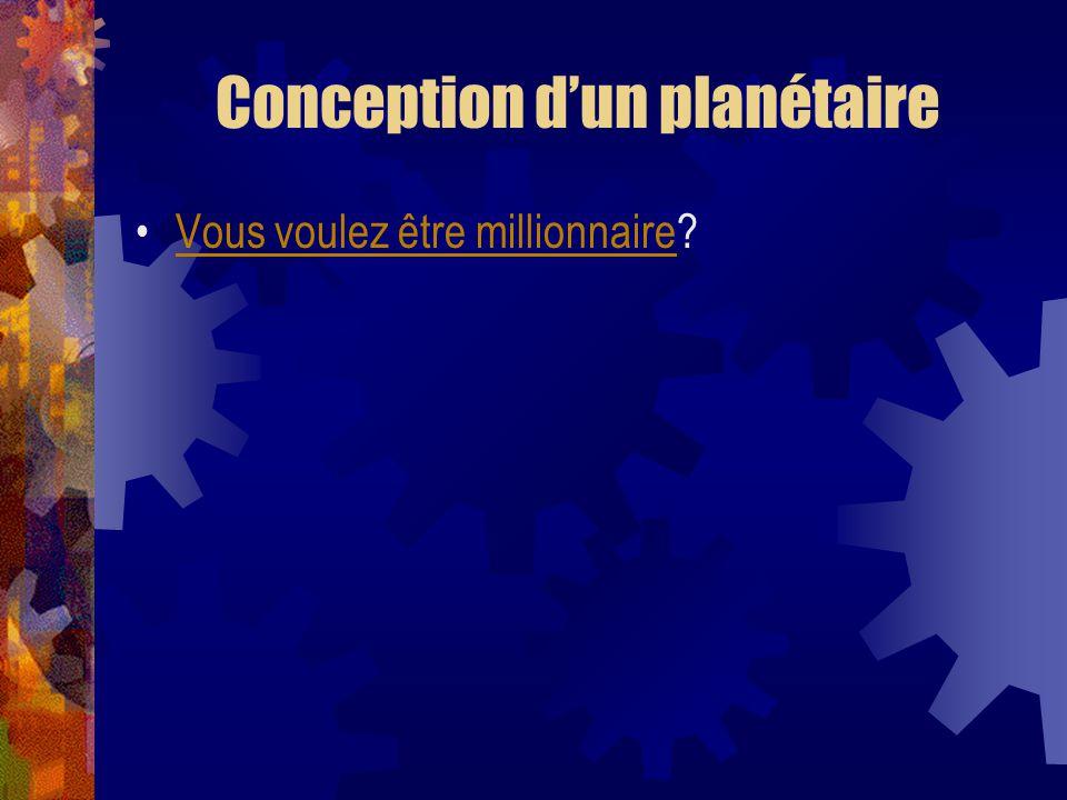 Conception d'un planétaire