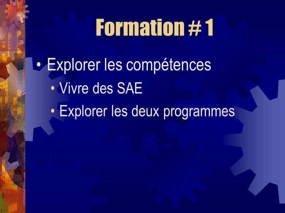 Formation # 1 Explorer les compétences Vivre des SAE