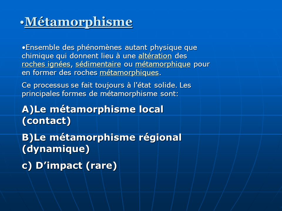 Métamorphisme A)Le métamorphisme local (contact)
