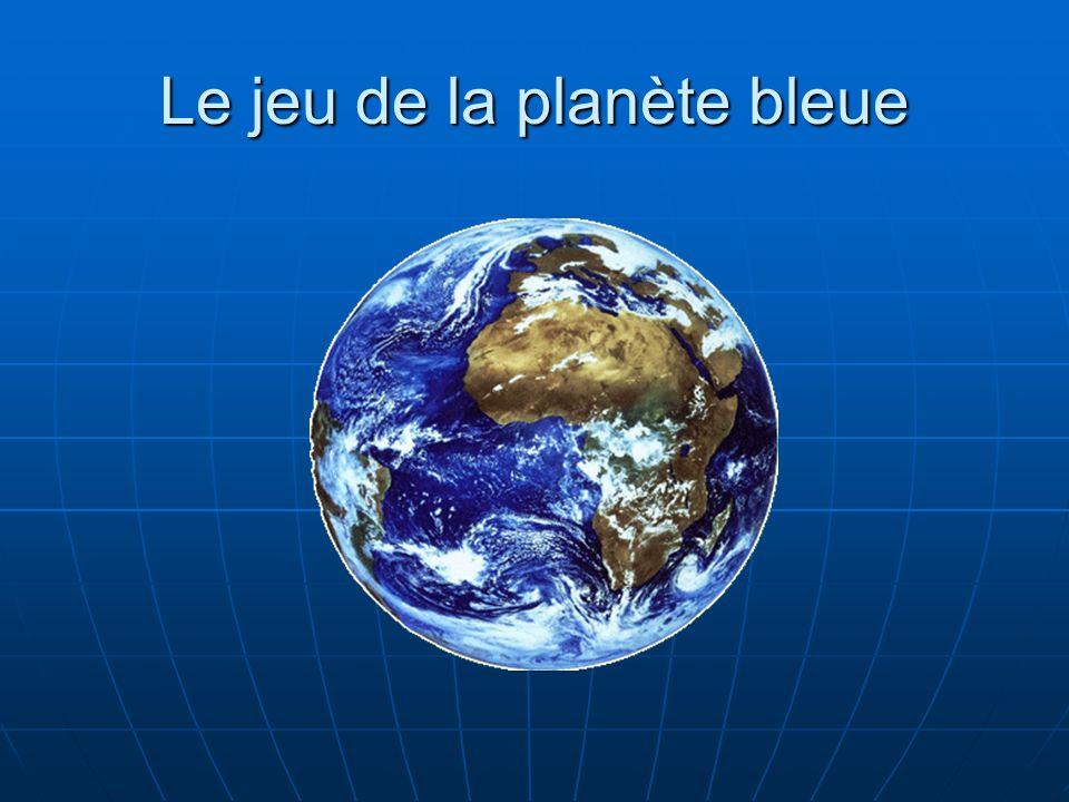 Le jeu de la planète bleue