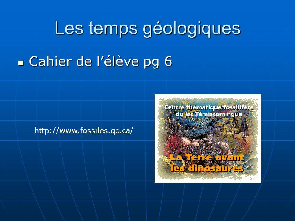 Les temps géologiques Cahier de l'élève pg 6