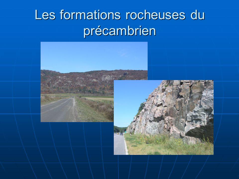 Les formations rocheuses du précambrien