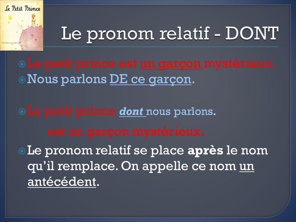 Le pronom relatif - DONT
