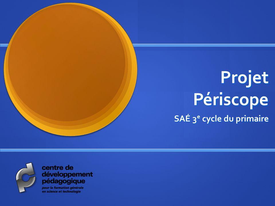 Projet Périscope SAÉ 3e cycle du primaire