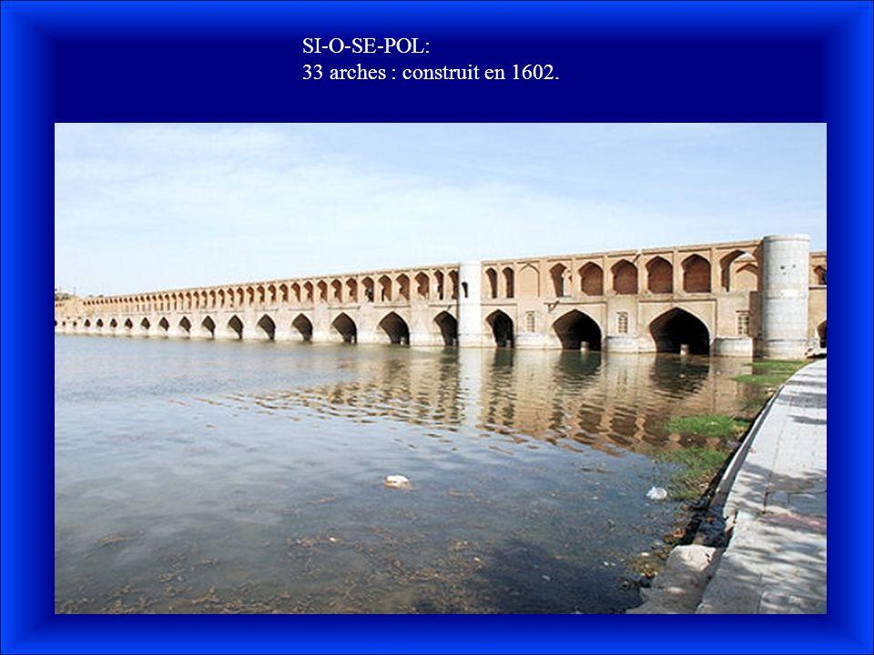 SI-O-SE-POL: 33 arches : construit en 1602.