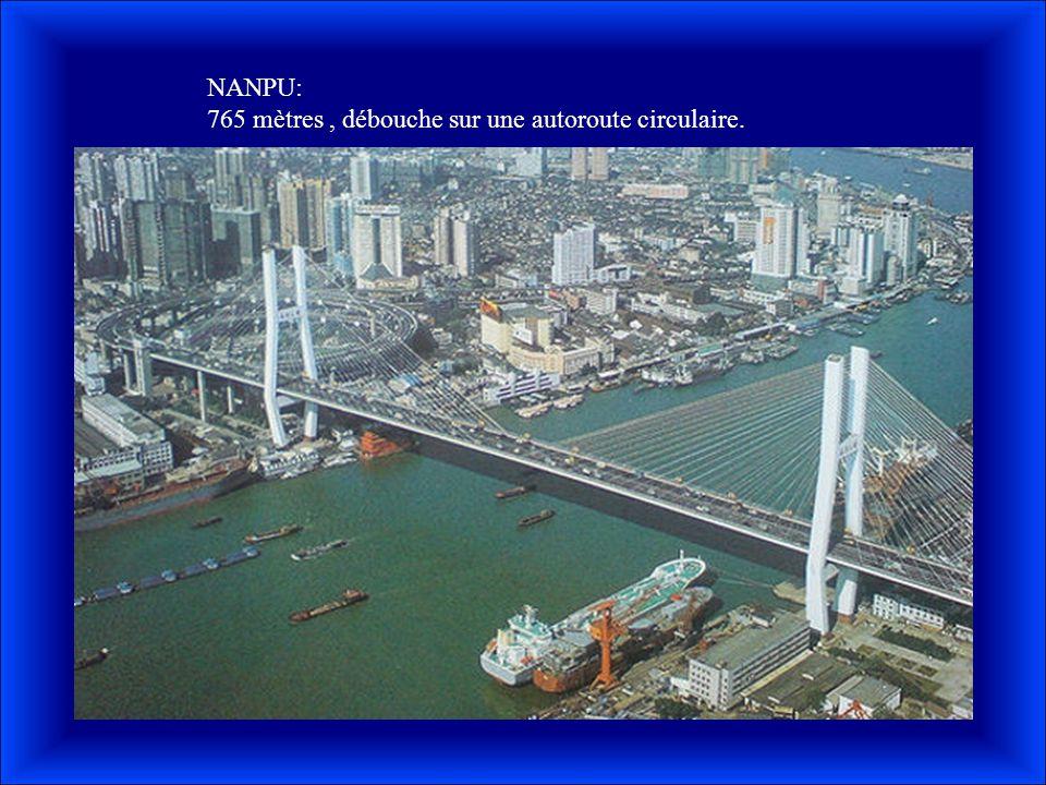 NANPU: 765 mètres , débouche sur une autoroute circulaire.