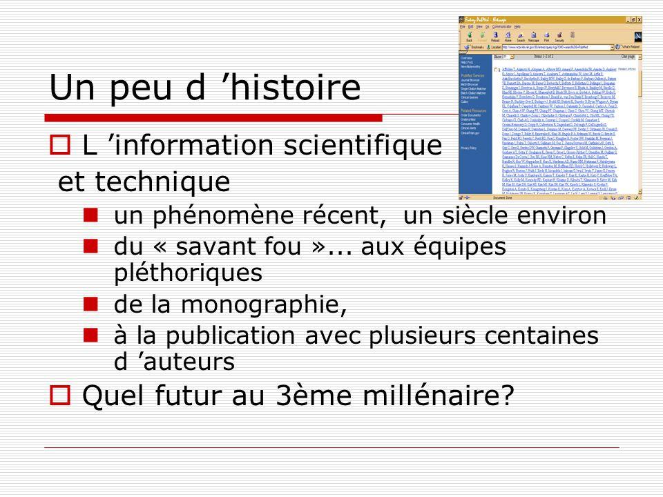 Un peu d 'histoire L 'information scientifique et technique