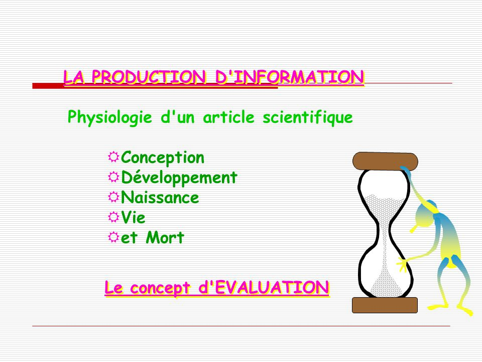 LA PRODUCTION D INFORMATION