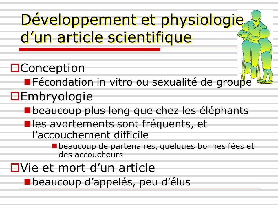 Développement et physiologie d'un article scientifique