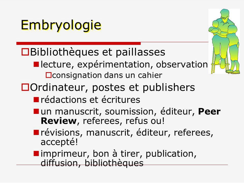 Embryologie Bibliothèques et paillasses