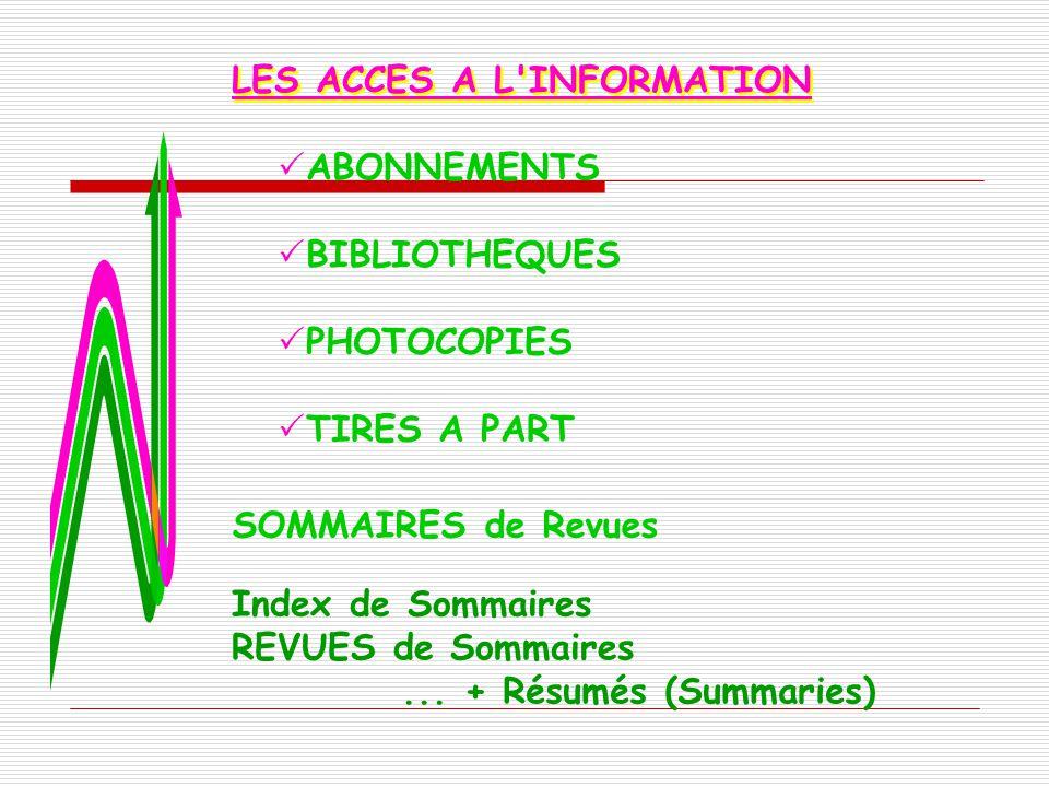 LES ACCES A L INFORMATION