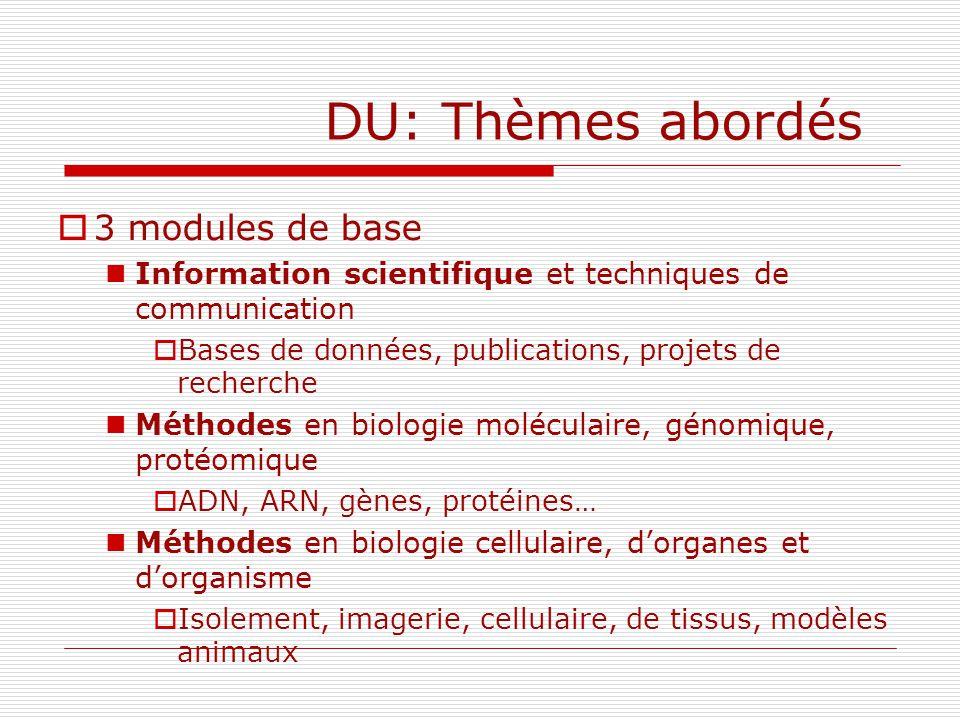 DU: Thèmes abordés 3 modules de base