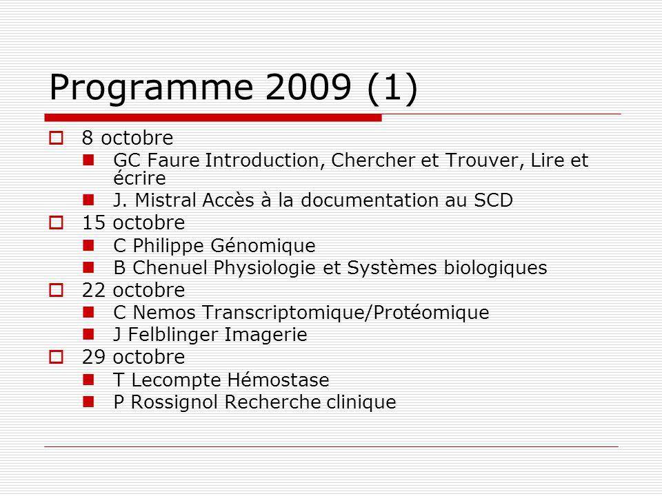 Programme 2009 (1) 8 octobre 15 octobre 22 octobre 29 octobre