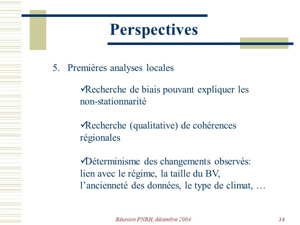 Perspectives 5. Premières analyses locales