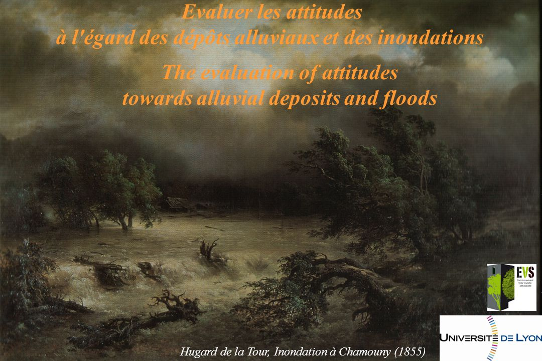 The evaluation of attitudes towards alluvial deposits and floods