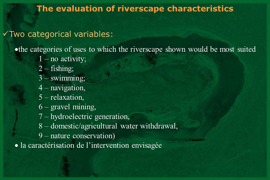 The evaluation of riverscape characteristics