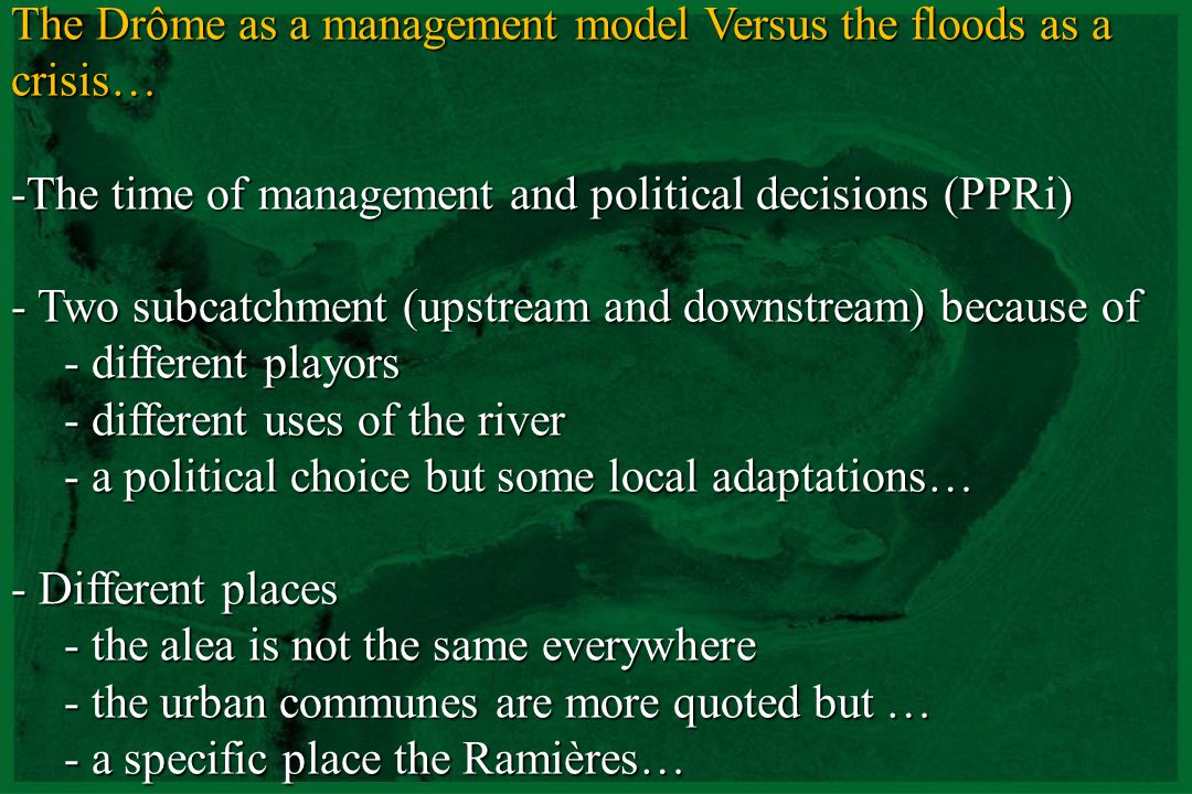 The Drôme as a management model Versus the floods as a crisis…