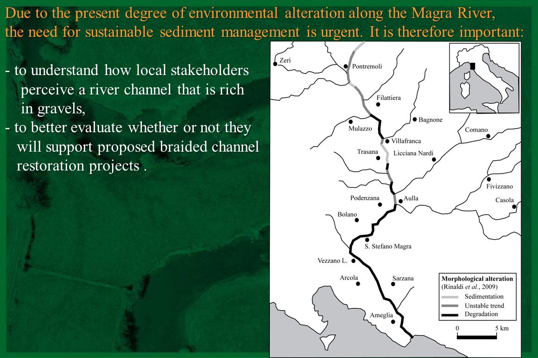 Due to the present degree of environmental alteration along the Magra River,