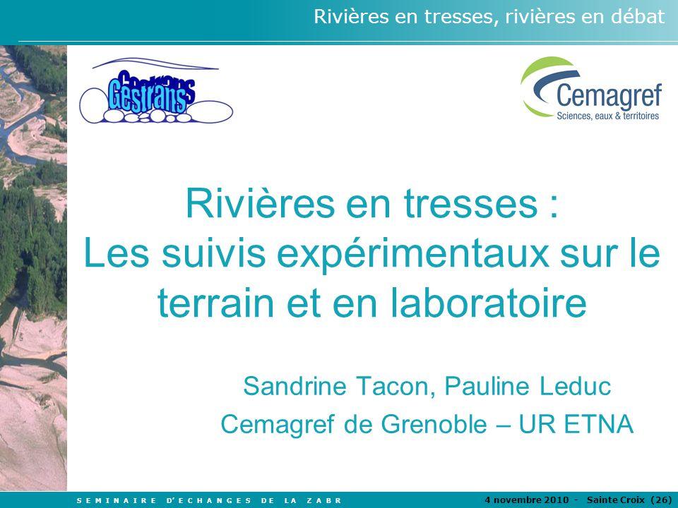 Sandrine Tacon, Pauline Leduc Cemagref de Grenoble – UR ETNA