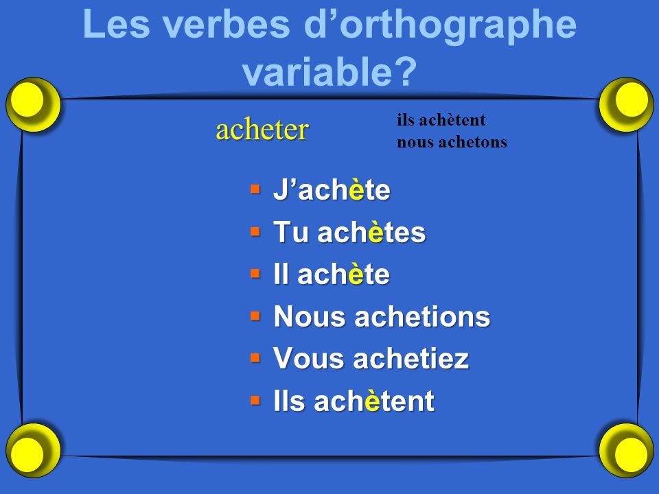 Les verbes d'orthographe variable